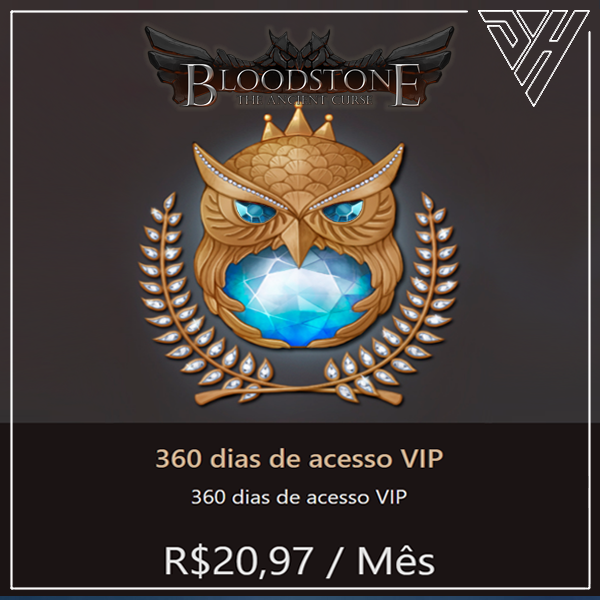 BloodStone - 360 dias de acesso VIP